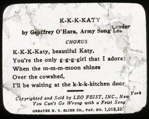 Lantern slide scan, K-K-K-Katy lyrics.