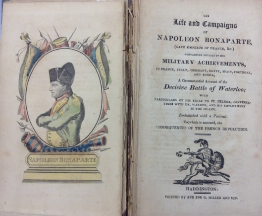 The Life and Campaigns of Napoleon Bonaparte, (Late Emperor of France, &c.)  dated circa 1810-1816 (Call No. DC203.L5)