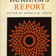 Lord Durham's Report, Gerald M. Craig (the first volume published in the Carleton Library Series in 1963)