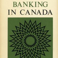 Money and Banking in Canada, E.P. Neufeld (1964)